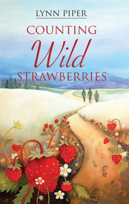 Counting Wild Strawberries  by  Lynn Piper