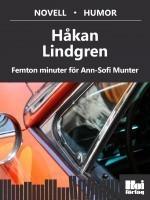 Femton minuter för Ann-Sofi Munter Håkan Lindgren