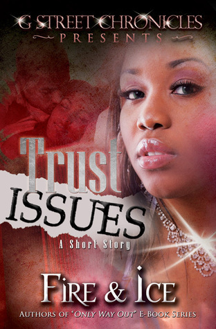Trust Issues: Part 1  by  Fire and Ice