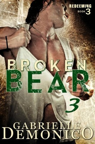 Broken Bear 3  by  Gabrielle Demonico