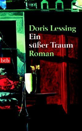 Ein süßer Traum  by  Doris Lessing