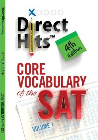 Direct Hits Core Vocabulary of the SAT 4th Edition Direct Hits