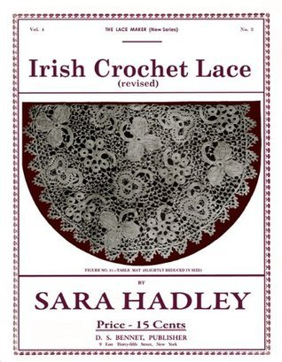 Sara Hadley Lace Maker (New Series) #4.3 c.1911 - Irish Crochet Lace Sara Hadley