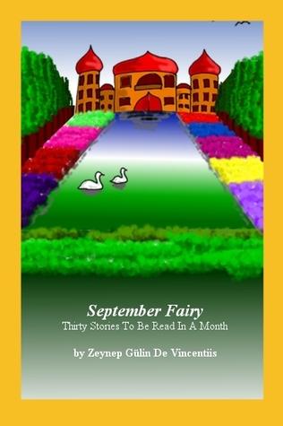 September Fairy. Thirty stories to be read in a month. Zeynep Gülin De Vincentiis