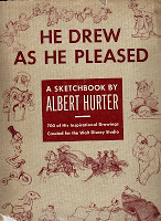 He Drew as He Pleased: A Sketchbook Albert Hurter