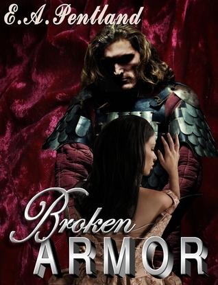 Broken Armor Elizabeth Pentland