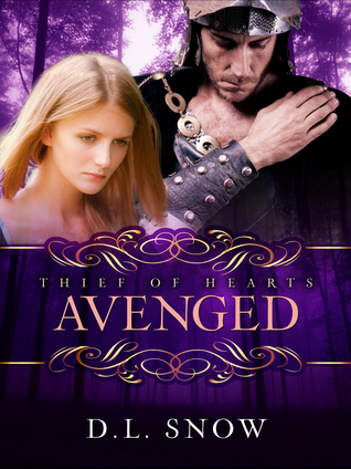 Thief of Hearts: Avenged  by  D.L. Snow