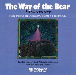 The Way of the Bear  by  Roxanne Daleo