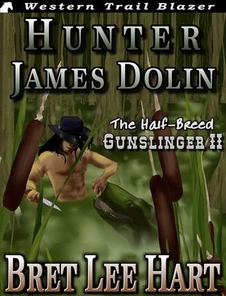 Hunter James Dolin  by  Bret Lee Hart
