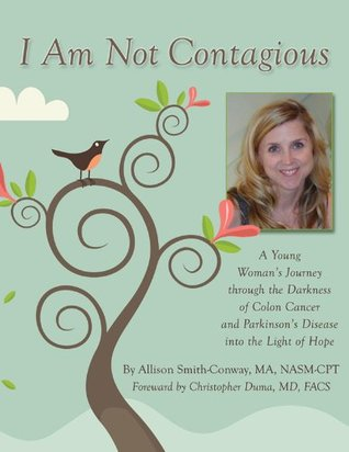 I am not Contagious Allison Smith-Conway