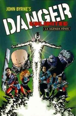 Danger Unlimited: La Agenda Fénix John Byrne
