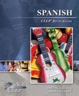 CLEP Spanish Study Guide - Ace the CLEP Ace the CLEP