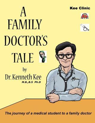 A Family Doctors Tale Kenneth Kee