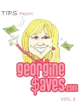 Tips from GeorgineSaves.com Volume 1  by  Georgine  Kaczmarek