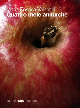 Quattro mele annurche Maria Rosaria Valentini