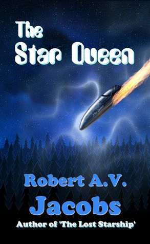 The Star Queen  by  Robert A.V. Jacobs