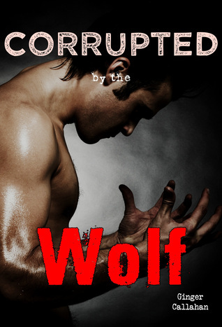 Werewolf Sects  by  Ginger Callahan