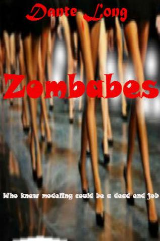 Zombabes  by  Dante   Long
