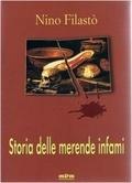 Storia delle merende infami Nino Filastò