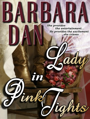 Lady in Pink Tights  by  Barbara Dan