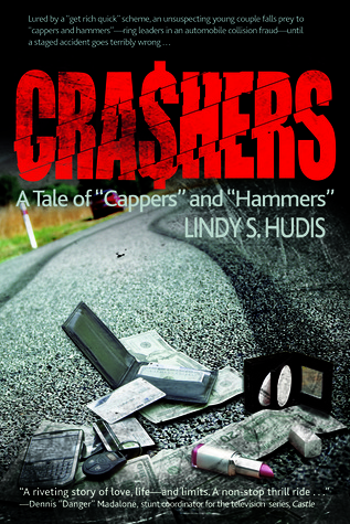 Crashers: A Tale of Cappers and Hammers Lindy Hudis