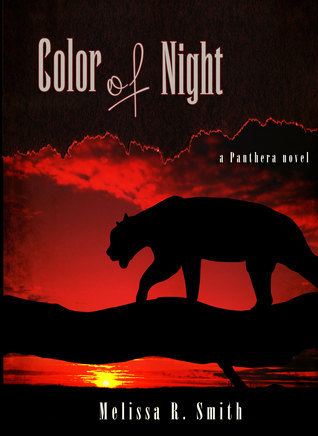 Color of Night (Panthera Series #1) Melissa R. Smith