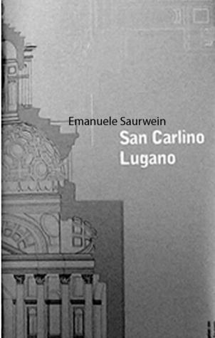 Der düstrer Mantel. Über den aus Holz gebauten San Carlino von Lugano von Mario Botta Emanuele Saurwein