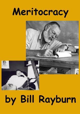 Meritocracy  by  Bill Rayburn