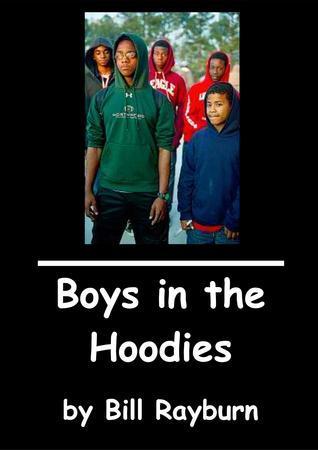 Boys in the Hoodies Bill Rayburn