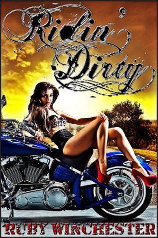 Ridin Dirty - The Novel Ruby Winchester