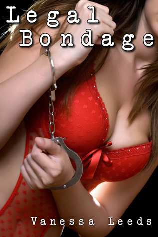 Legal Bondage Vanessa Leeds
