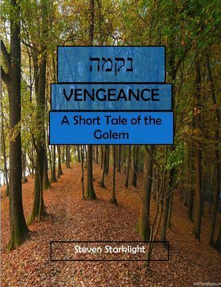 Vengeance  by  Steven Starklight