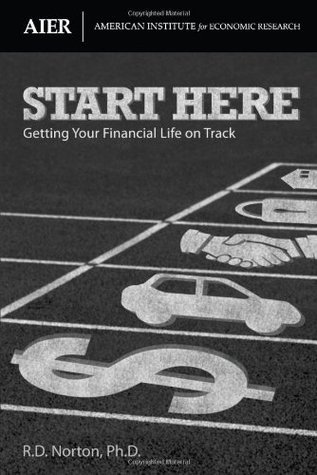 Start Here: Getting Your Financial Life On Track Mike Scion