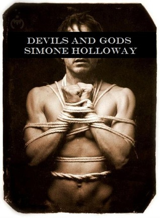Devils and Gods Simone Holloway