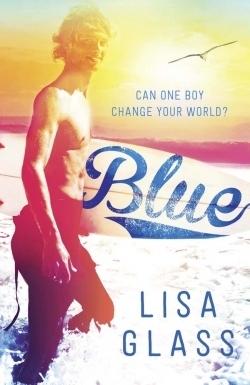 Blue (Blue #1) Lisa Glass