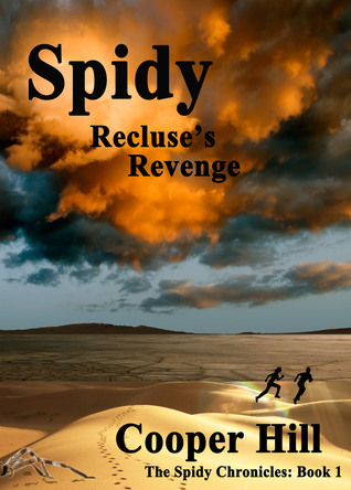 Spidy, Recluses Revenge  by  cooper hill