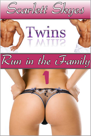 Twins Run in the Family 1  by  Scarlett Skyes