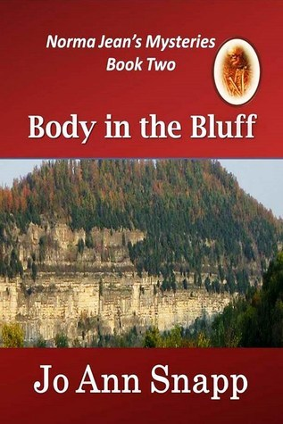 Body in the Bluff (Norma Jeans Mysteries #2)  by  Jo Ann Snapp
