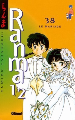 Ranma 1/2, Tome 38: Le mariage (Ranma ½, #38) Rumiko Takahashi