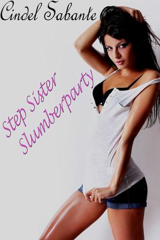 Step Sister Slumber Party Cindel Sabante