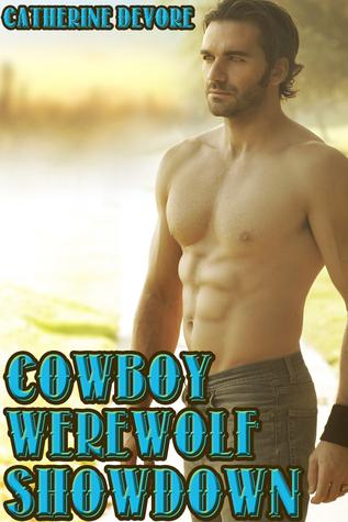 Cowboy Werewolf Showdown: Gay Erotica  by  Catherine DeVore