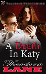 A Death in Katy Theodora Lane