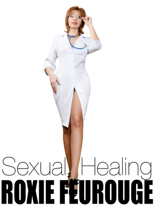 Sexual Healing  by  Roxie Feurouge