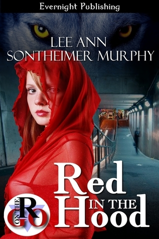 Red in the Hood  by  Lee Ann Sontheimer Murphy
