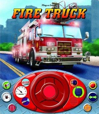 Fire Truck: Steering Wheel Sound Book Publications International Ltd.