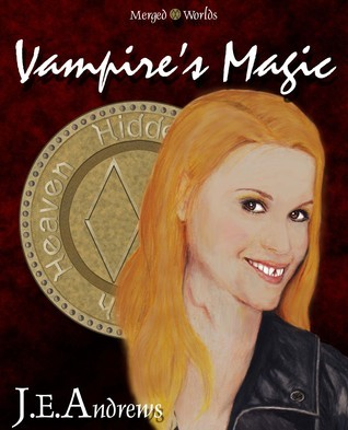 Vampires Magic  by  J.E. Andrews