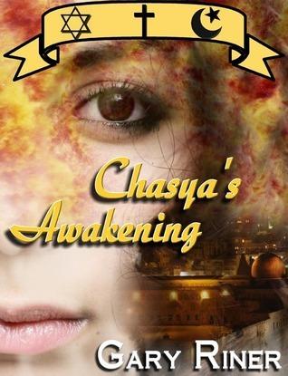 Chasya's Awakening  by  Gary Riner