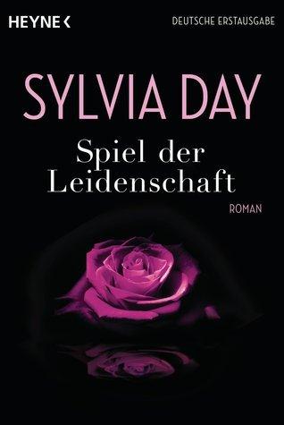 Spiel der Leidenschaft (Georgian, #2) Sylvia Day