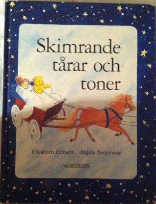 Skimrande tårar och toner Elisabeth Elmsén