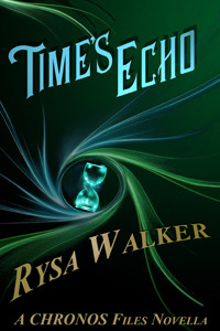Times Echo (The Chronos Files, #1.5)  by  Rysa Walker